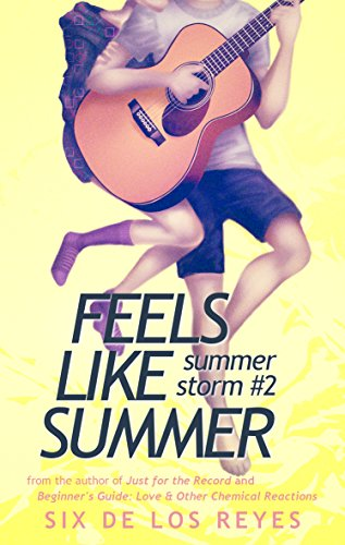 Feels Like Summer (Summer Storm Book 2) de los Reyes, Six