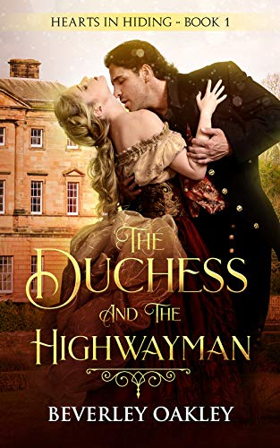 The Duchess and the Highwayman Oakley, Beverley
