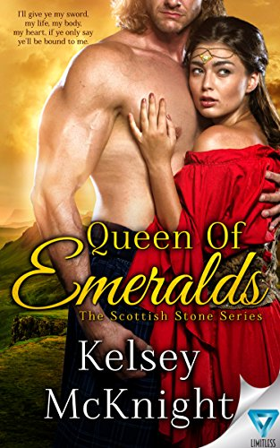Queen of Emeralds (The Scottish Stone Series Book 1) McKnight, Kelsey