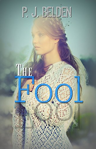 The Fool Belden, P. J.