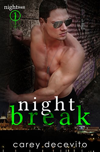 Night Break (Nightshade Book 1) Decevito, Carey
