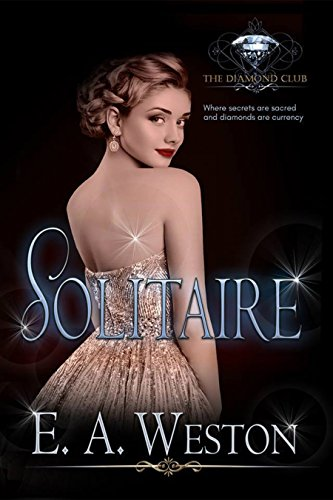 Solitaire (The Diamond Club Book 0) Weston, E.A. Club, Diamond