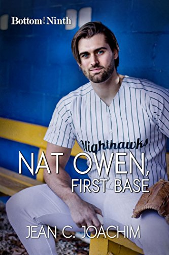 Nat Owen, First Base (Bottom of the Ninth Book 4) Joachim, Jean
