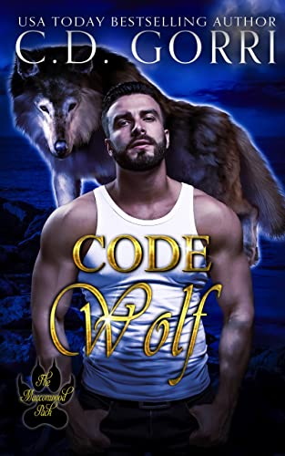 Code Wolf: A Macconwood Pack Novel (The Macconwood Pack Series Book 3) Gorri, C.D.