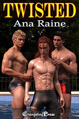 Twisted (Playboys 3) Raine, Ana