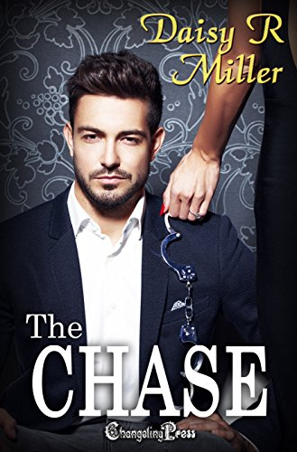 The Chase (Entangled 3) Miller, Daisy R.