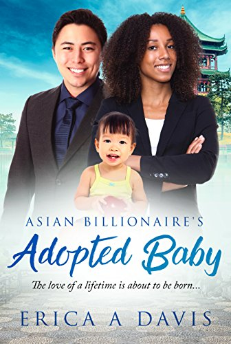 The Asian Billionaire's Adopted Baby: BWAM Romance (BWAM Pregnancy Romance Book 1) Davis, Erica A Club, BWWM