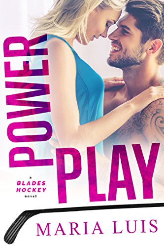 Power Play (A Blades Hockey Novella Book 1) Luis, Maria