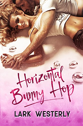 Horizontal Bunny Hop (A Fairy in the Bed) Westerly, Lark