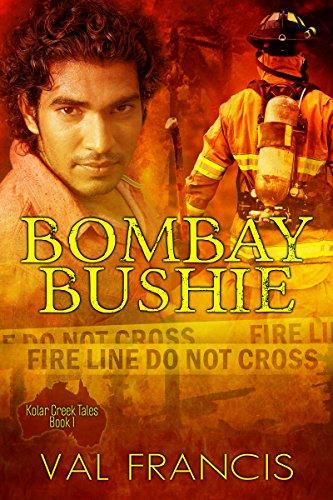 Bombay Bushie (Kolar Creek Tales Book 1) Francis, Val