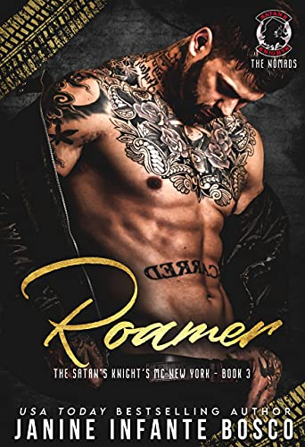 Roamer (The Nomad Series Book 3) Infante Bosco, Janine
