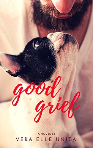 Good Grief Unita, Vera Elle