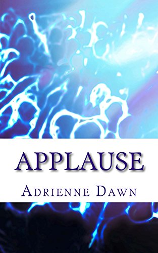 Applause Dawn, Adrienne