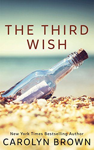 The Third Wish: A Novella Brown, Carolyn