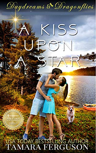 A KISS UPON a STAR (Daydreams & Dragonflies Sweet Romance 1) Ferguson, Tamara