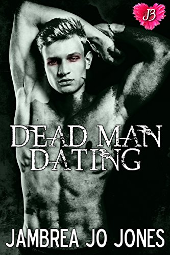Dead Man Dating Jones, Jambrea Jo