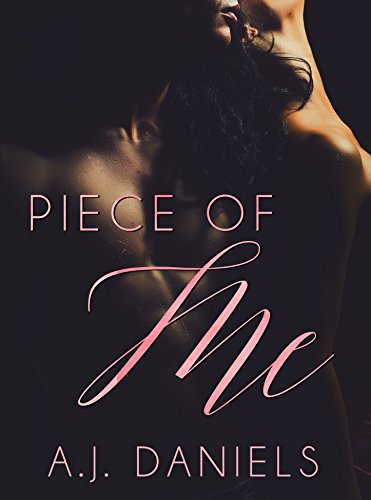 Piece of Me (Behind These Eyes Book 2) Daniels, A.J.
