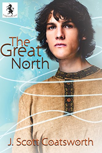 The Great North (A Legendary Love Book 1) Coatsworth, J. Scott