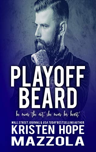 Playoff Beard (Shots on Goal Standalone Series Book 5) Mazzola, Kristen Hope