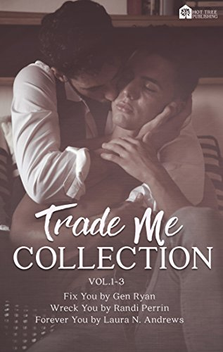 Trade Me: Volume 1-3 Ryan, Gen Perrin, Randi Andrews, Laura N.