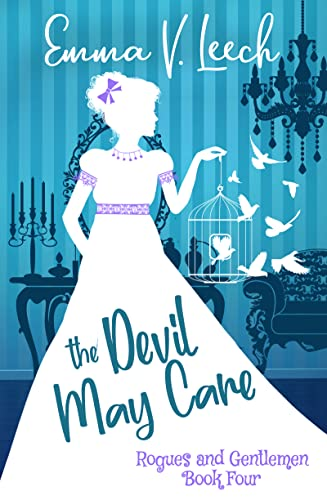 The Devil May Care (Rogues and Gentlemen Book 4) Leech, Emma V