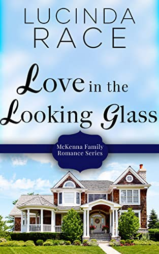 Love in the Looking Glass (The Loudon Series Book 6) Race, Lucinda