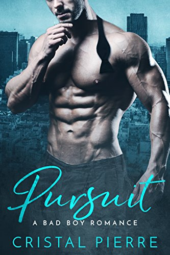 Pursuit: A Bad Boy Romance Pierre, Cristal