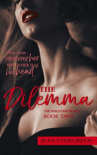 The Dilemma: The Philistine Heart (Book 2) Evergreen, Jean