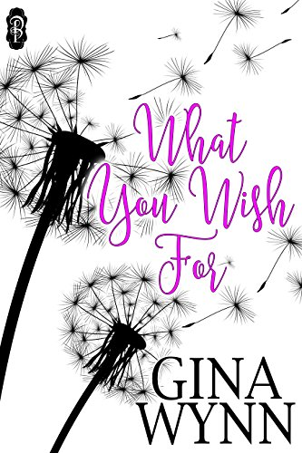 What You Wish For Wynn, Gina