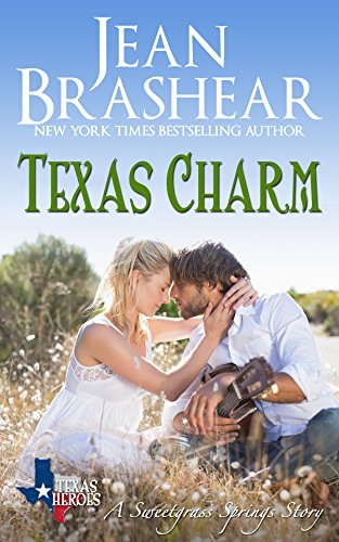 Texas Charm: Sweetgrass Springs Stories (Texas Heroes Book 23) Brashear, Jean