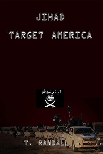 Jihad Target America Randall, Tino