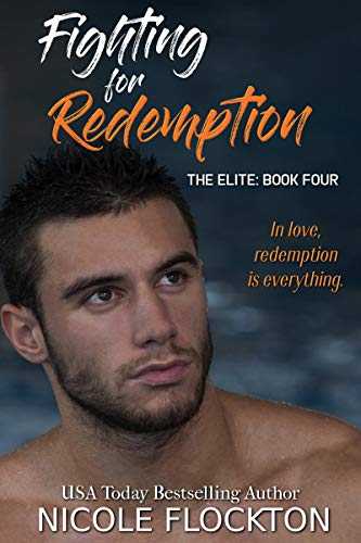 Fighting for Redemption (The Elite Book 4) Flockton, Nicole