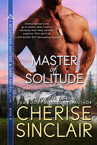 Master of Solitude (Mountain Masters & Dark Haven Book 8) Sinclair, Cherise