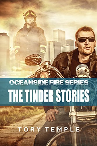 The Tinder Stories - Oceanside Fire Series Temple, Tory