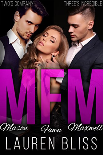 MFM: A Menage Romance Bliss, Lauren