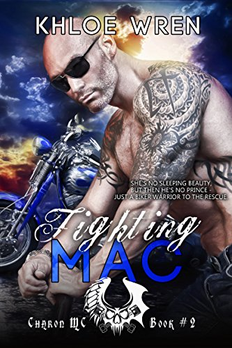 Fighting Mac (Charon MC) Khloe Wren