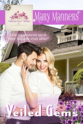 Veiled Gems (Diamond Knot Dreams Book 1) Manners, Mary