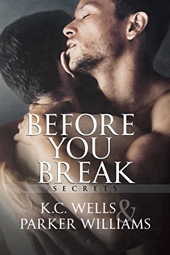 Before You Break Wells, K.C. Williams, Parker