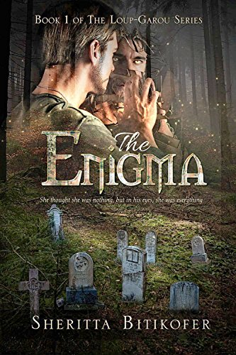 The Enigma (Loup-Garou Series Book 1) Bitikofer, Sheritta