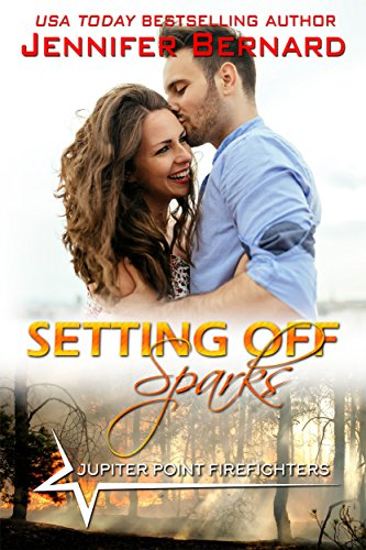 Setting Off Sparks (Jupiter Point Book 4) Bernard, Jennifer