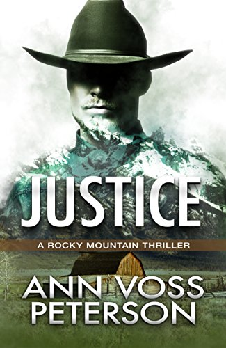Justice (A Rocky Mountain Thriller Book 3) Peterson, Ann Voss