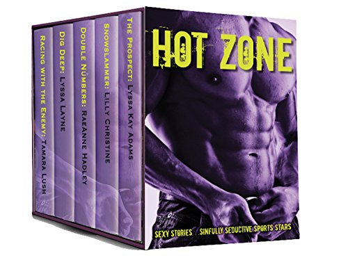 Hot Zone Adams, Lyssa Kay Christine, Lilly Lush, Tamara Hadley, Rae Anne Lane, Lyssa