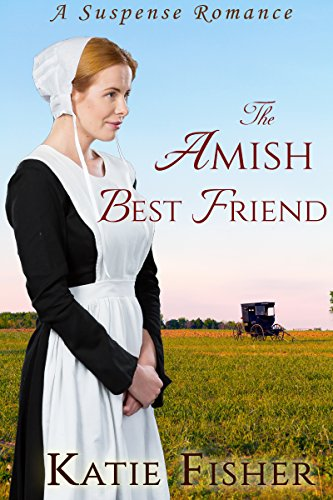 The Amish Best Friend Fisher, Katie