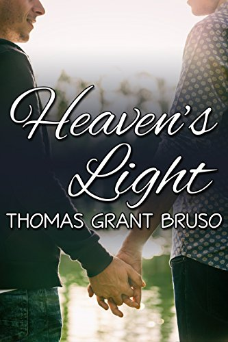 Heaven's Light (The Light Between Us Book 3) Bruso, Thomas Grant