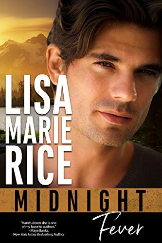 Midnight Fever (Men of Midnight Book 6) Rice, Lisa Marie