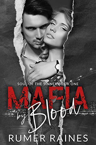 Mafia by Blood (Soul of the Sinner) Raines, Rumer