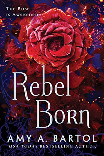 Rebel Born (Secondborn Book 3)  Amy A. Bartol