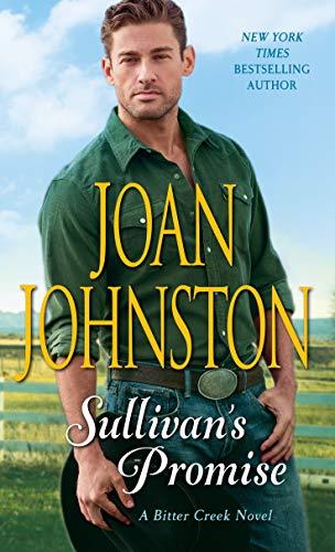 Sullivan's Promise: A Bitter Creek Novel  Joan Johnston