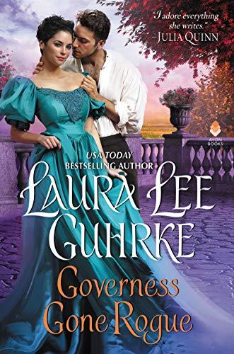 Governess Gone Rogue (Dear Lady Truelove) Laura Lee Guhrke