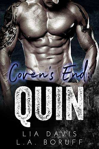 Coven's End: Quin (Coven's End Series Book 3) Lia Davis and L.A. Boruff